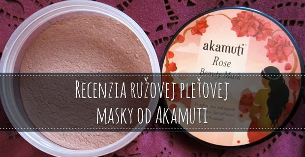 Recenzia ružovej pleťovej masky od Akamuti