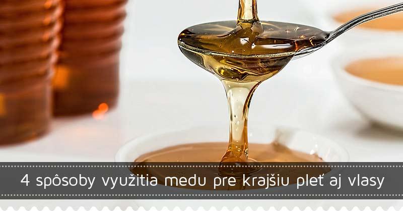4 spôsoby  využitia medu pre krajšiu pleť aj vlasy