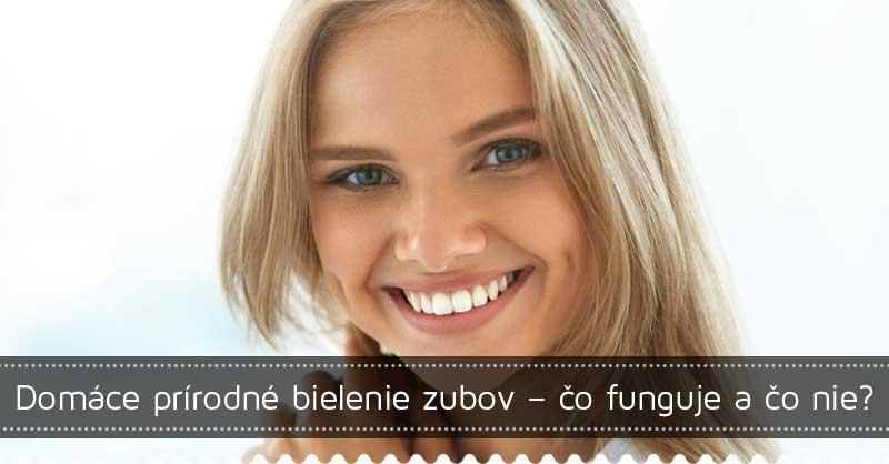 Domáce prírodné bielenie zubov – čo funguje a čo nie?