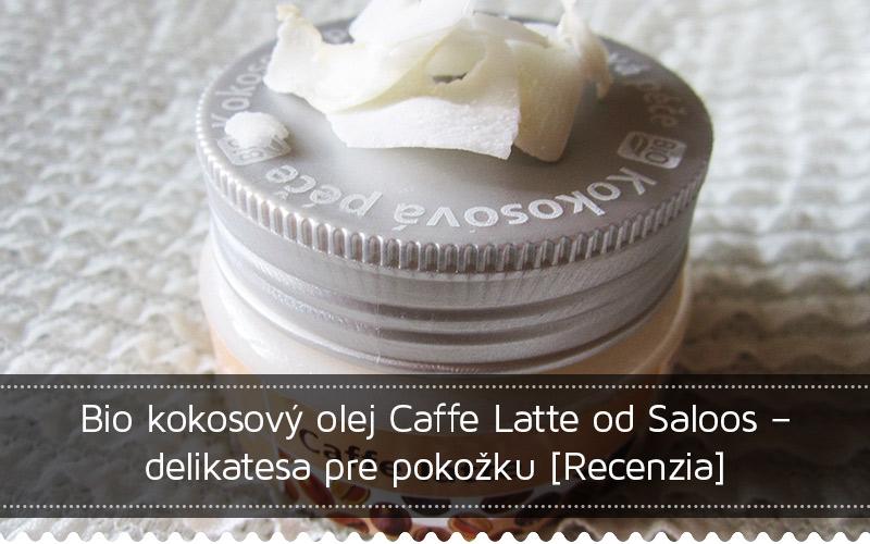 Recenzia bio kokosového oleja Caffe latte značk Saloos