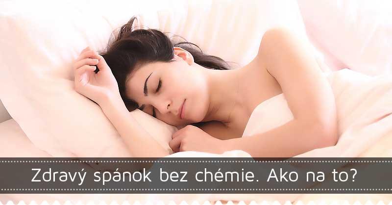 Zdravý spánok bez chémie. Ako na to?