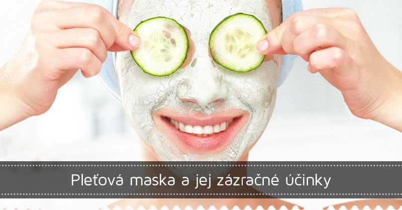 Pleťová maska a jej zázračné účinky