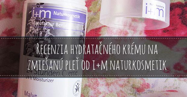 Recenzia hydratačného krému na zmiešanú pleť od i+m Naturkosmetik