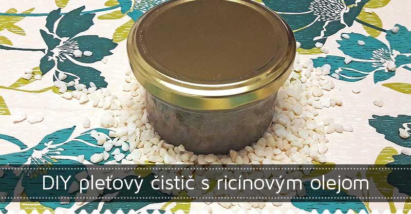 DIY pleťový čistič s ricínovým olejom