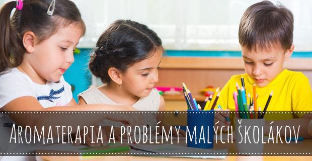 Aromaterapia a problémy malých školákov