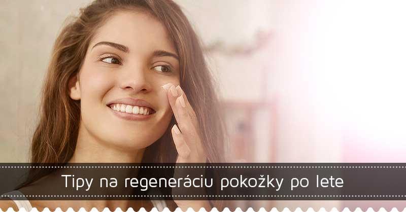Tipy na regeneráciu pokožky po lete