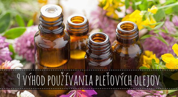 9 výhod používania pleťových olejov