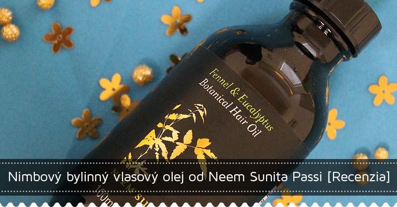 Nimbový bylinný vlasový olej NEEM Sunita Passi recenzia
