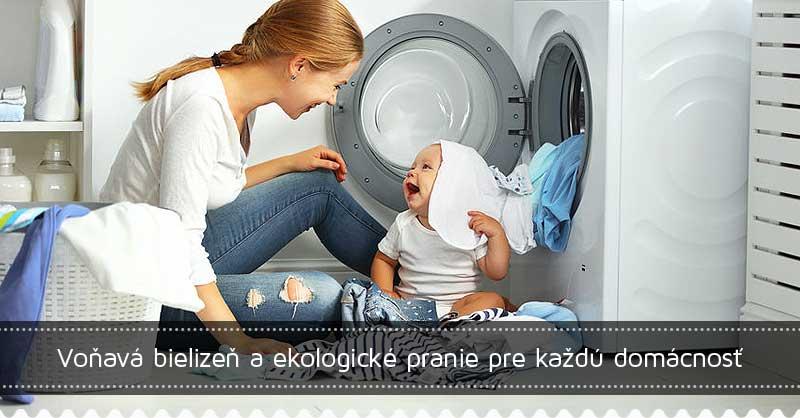 Voňavá bielizeň a ekologické pranie pre každú domácnosť