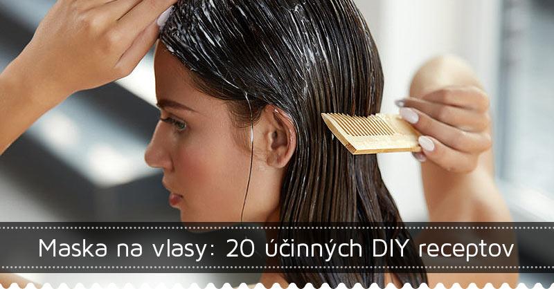 Maska na vlasy: 20 účinných DIY receptov