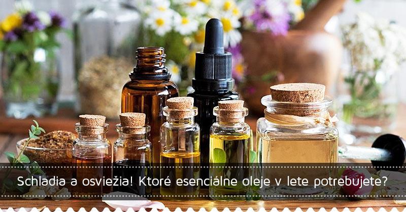 Schladia a osviežia! Ktoré esenciálne oleje v lete potrebujete?