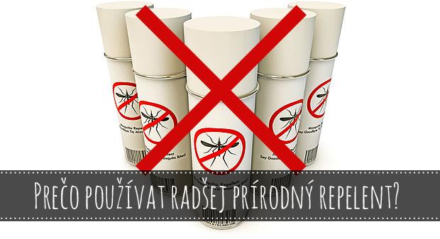 Prečo používať radšej prírodný repelent?