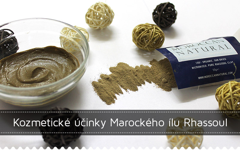 Kozmetické účinky Marockého ílu Rhassoul