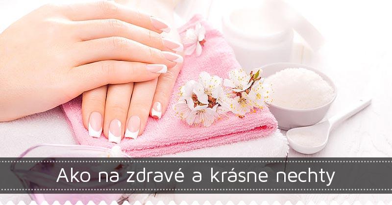 Ako na zdravé a krásne nechty