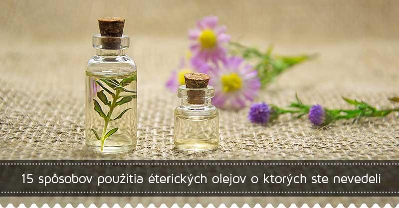 15 spôsobov použitia éterických olejov o ktorých ste nevedeli