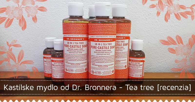 Kastílske mydlo od Dr. Bronnera - Tea tree [recenzia]