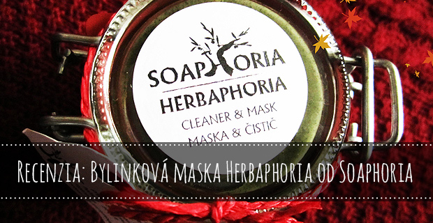 Recenzia: Bylinková maska Herbaphoria od Soaphoria