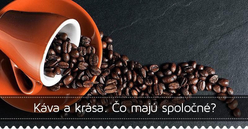 Káva a krása. Čo majú spoločné?