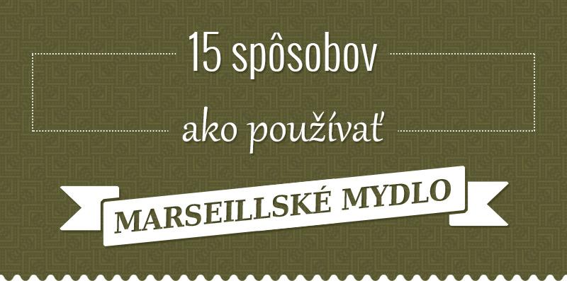 15 spôsobov ako používať marseillské mydlo