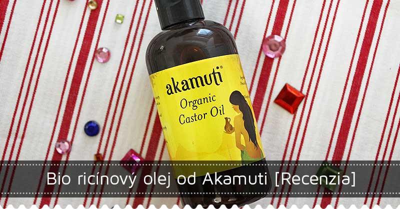 Bio ricínový olej Akamuti - recenzia