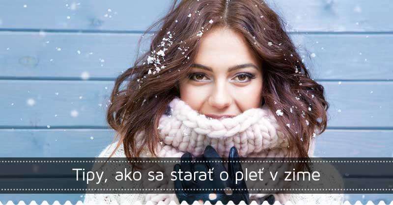 Tipy, ako sa starať o pleť v zime