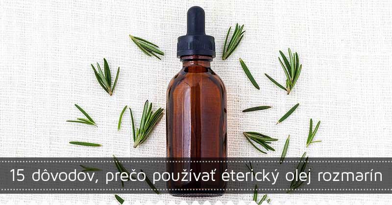 15 dôvodov, prečo používať éterický olej rozmarín