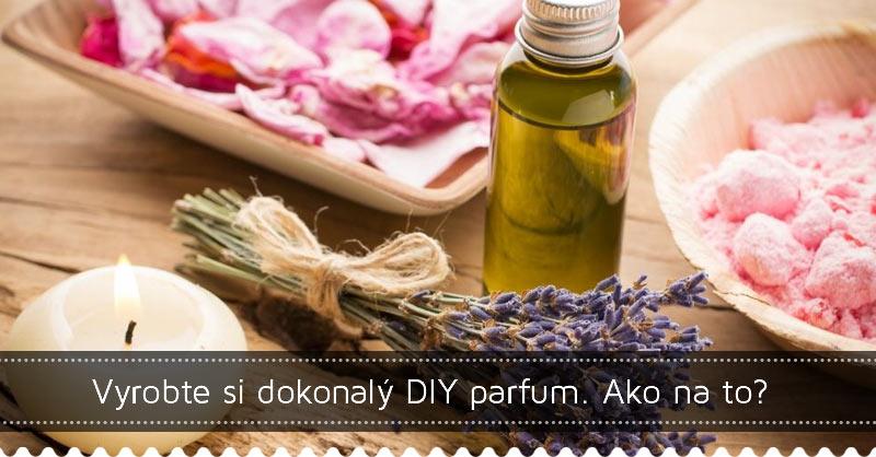 Vyrobte si dokonalý DIY parfum. Ako na to?