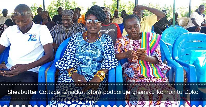 Sheabutter Cottage. Značka, ktorá podporuje ghanskú komunitu Duko