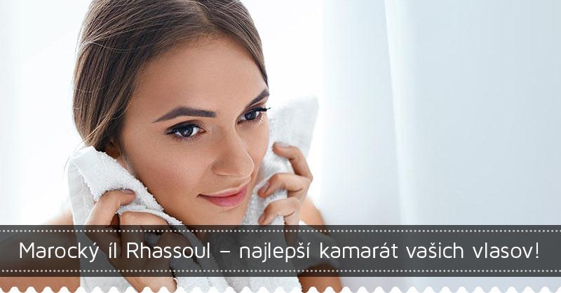 Marocký íl Rhassoul – najlepší kamarát vašich vlasov!