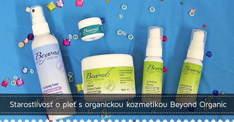 Starostlivosť o pleť s organickou kozmetikou Beyond Organic