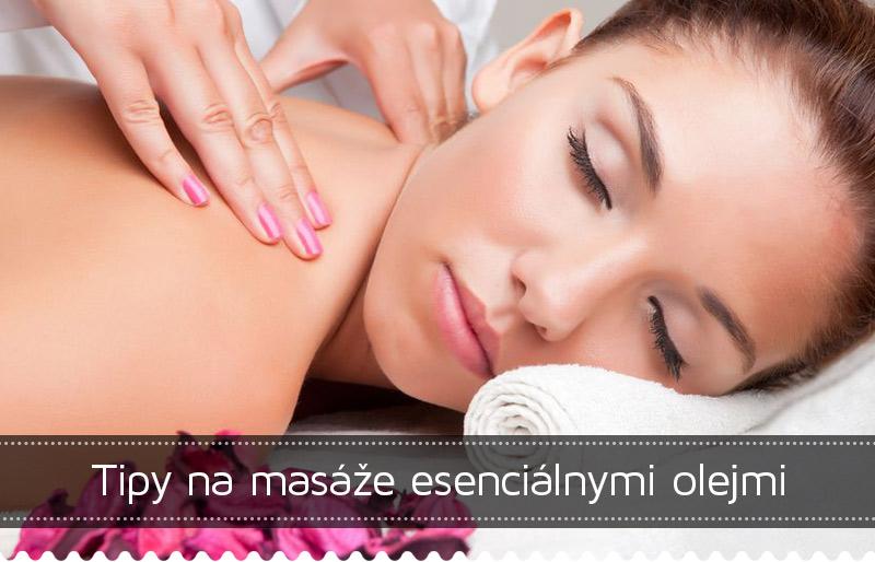 Tipy na masáže esenciálnymi olejmi