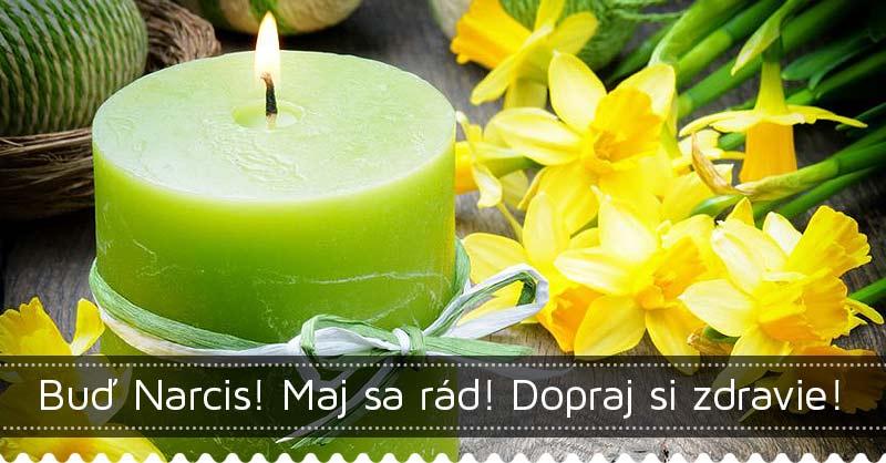 Buď Narcis! Maj sa rád! Dopraj si zdravie!