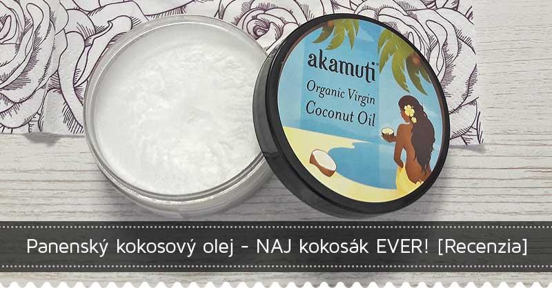Panenský kokosový olej - NAJ kokosák EVER! [Recenzia]